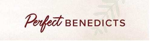 Perfect Benedicts