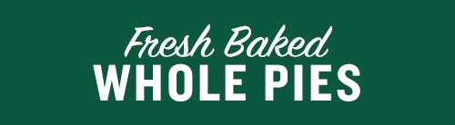 Fresh Baked Whole Pies