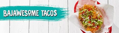 Bajawesome Tacos