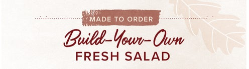 Build-Your-Own Fresh Salad