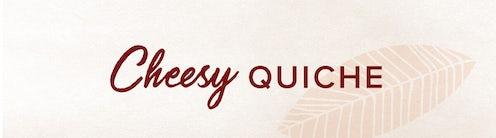 Cheesy Quiche