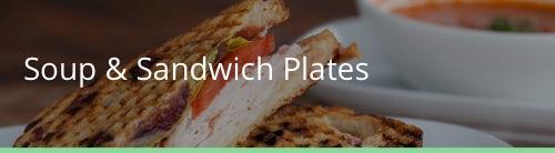 Soup & Sandwich Plates